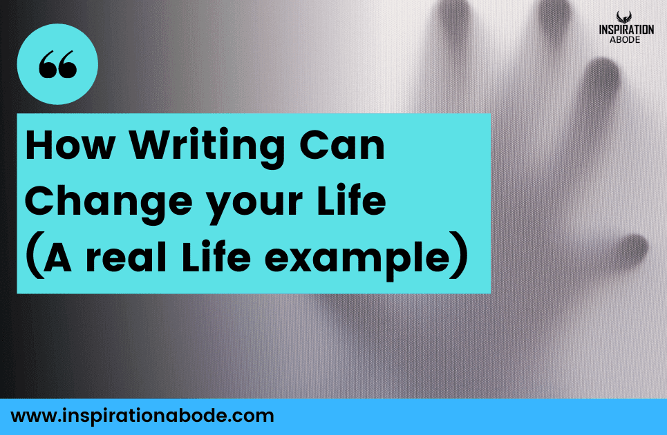 How Writing Helps In Personal Growth
