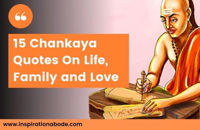 15 Best Chanakya neeti Quotes on Life, Family & Love