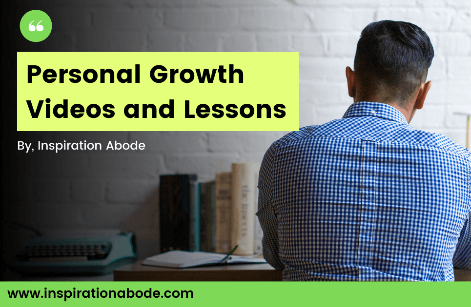 Inspiration Abode Personal Growth Videos