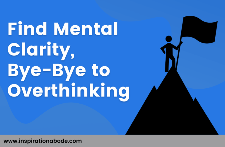 Ways To Find peace of mind in daily life-No Overthinking