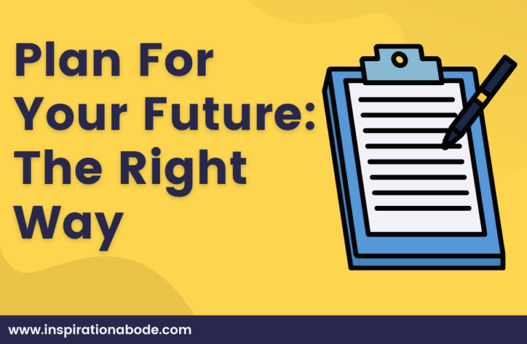 planning for the future and goal Setting (Guide)