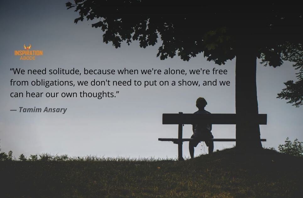 why spend time alone