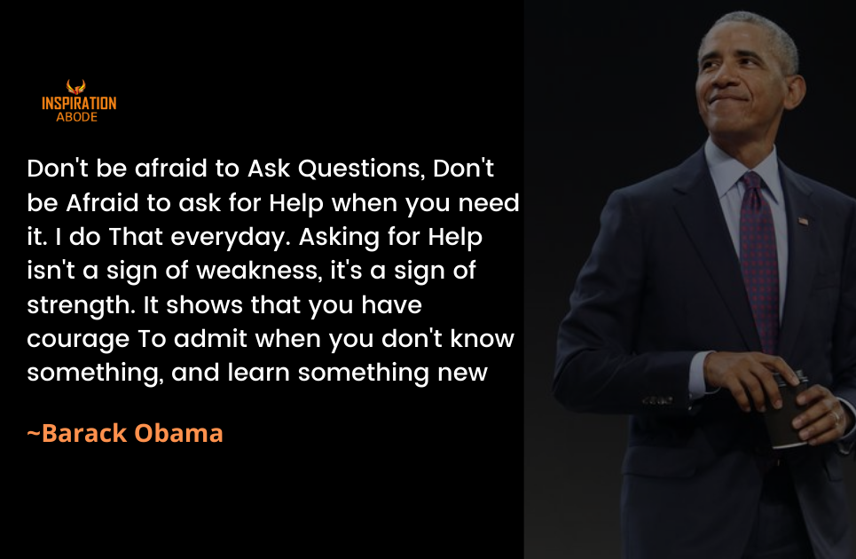 Barack Obama Quote on asking for Help and being humble
