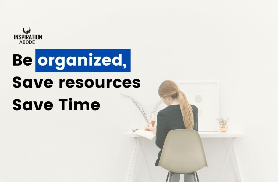 be organized quote
