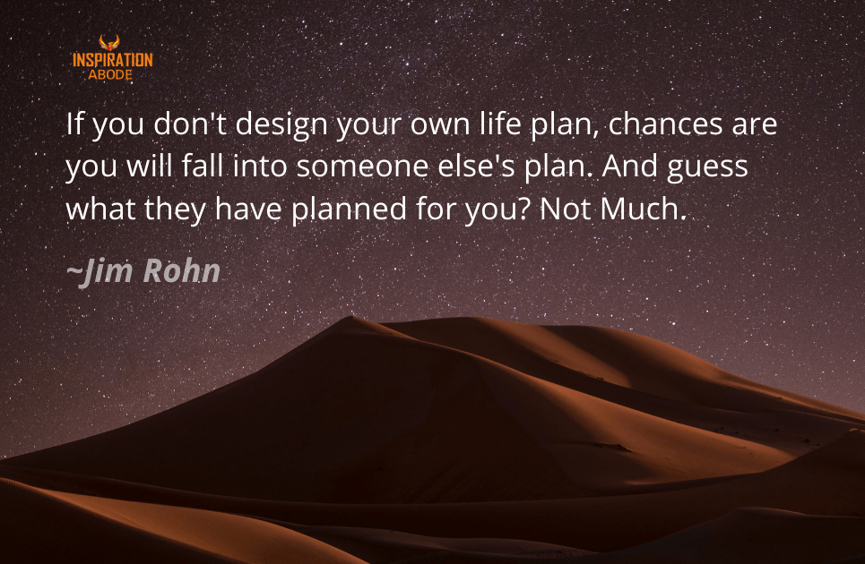 Jim Rohn Quotes on Plan in Life
